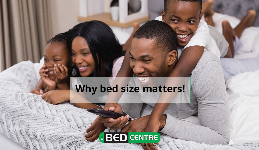 Why bed size matters!